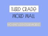 Third Grade Word Wall - No Excuse Words