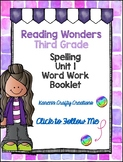 Third Grade Word Work Booklet: Reading Wonders Unit 1