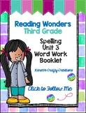 Third Grade Word Work Booklet: Reading Wonders Unit 3