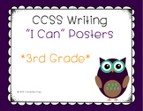 """Third Grade Writing CCSS """"I Can"""" Posters {Owl Theme}"""