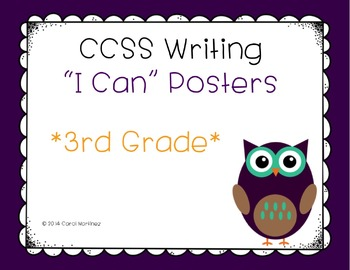 "Third Grade Writing CCSS ""I Can"" Posters {Owl Theme}"