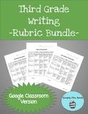 Third Grade Writing Rubrics for Google Classroom