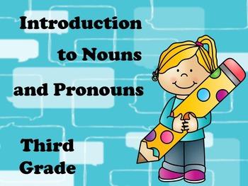 Third Grade intro to Nouns and Pronouns
