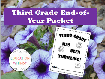 Third Grade is Thrilling! End-of-Year Packet