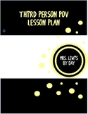 Fourth Grade Third Person Points of View Lesson Plan
