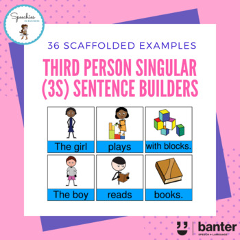 Third Person Singular (3S) (Present Tense) Verb Sentence Builders