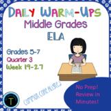 Third Quarter- Week 19-27 of Middle School ELA Daily Warm Ups-  ELA Bell Work
