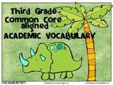 Third grade Common Core aligned Academic Vocabulary
