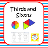 Thirds and Sixths - Fractions