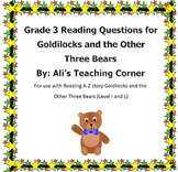 Third Grade Reading passage with questions- Goldilocks and the Other Three Bears
