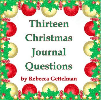Thirteen Christmas Journal Questions/Journal Prompts