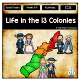 Life in the 13 Colonies Unit with Leveled Passages, Activities, Flipbook & Test