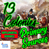 Thirteen Colonies 5 DBQ Primary Sources about the 13 Colonies