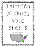 Thirteen Colonies Note Sheets