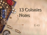 Thirteen Colonies PowerPoint Notes