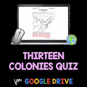 Thirteen Colonies QUIZ