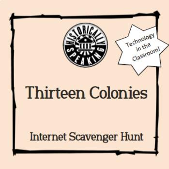 Thirteen Colonies:  Scavenger Hunt!