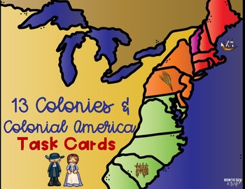 13 Colonies Task Cards for Colonial America