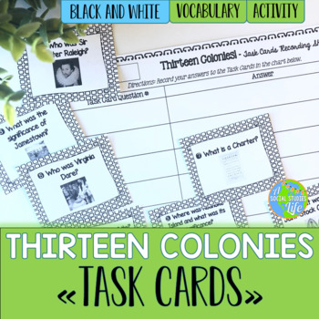 Thirteen Colonies Task Cards and Recording Sheet - Black and White Papers