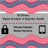 Thirteen Colonies and Boston Tea Party Digital Breakout and Hyperdoc Bundle