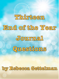 Thirteen End of the Year Journal Questions/Journal Prompts