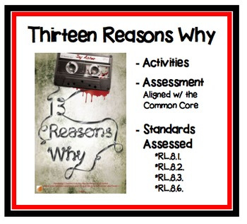 Thirteen Reasons Why - Activities and Assessment Aligned with Common Core