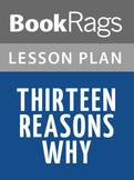 Thirteen Reasons Why Lesson Plan