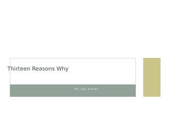 Thirteen Reasons Why - Powerpoint Presentation