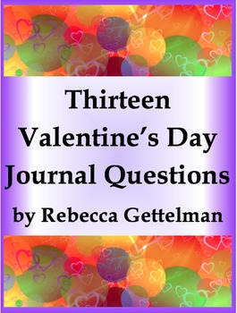 Thirteen Valentine's Day Journal Questions/Journal Prompts