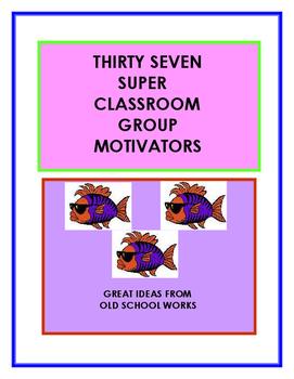 Group Motivators for Classroom Behavior Management