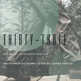 Thirty Three (Piano Version); Song for Independent Reading and Writing