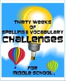 Thirty Weeks of Spelling & Vocabulary Challenges for Middle School Revised