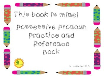 This Book is Mine!  Possessive Pronouns