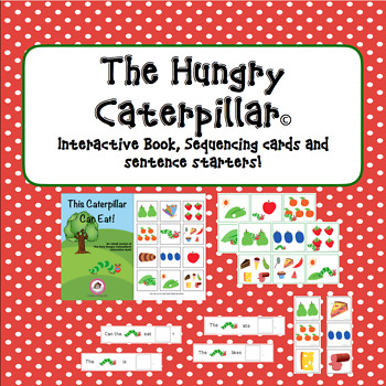 This Caterpillar Can Eat! Retold with sequencing and sente