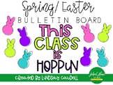 Easter - This Class is Hoppin - Bulletin Board