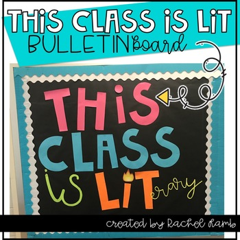 This Class is LITerary Bulletin Board