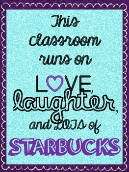 This Classroom Runs on Love, Laughter, and Lots of Starbucks