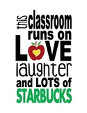 This Classroom Runs on Love Laughter and Lots of Starbucks