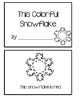 This Colorful Snowflake - Emergent Reader