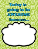 Today Is Going to Be Awesome Because... - Poster