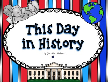This Day in History (Civil War to Present Day)
