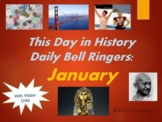 This Day in History Daily Bell Ringers with Video Links:  January
