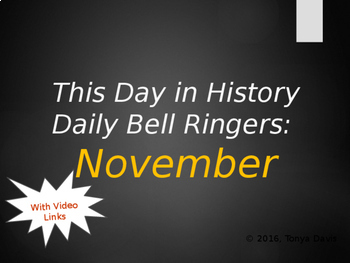 This Day in History Daily Bell Ringers with Video Links:  November