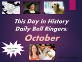 This Day in History Daily Bell Ringers with Video Links:  October