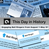 This Day in History - Engaging August Bell Ringers for Social Studies or ELA
