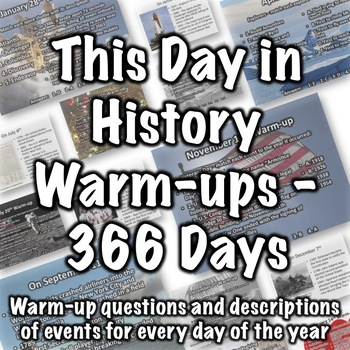 This Day in History Warm-ups