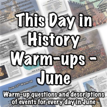 This Day in History Warm-ups for June