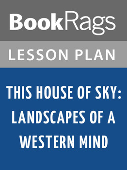 This House of Sky: Landscapes of a Western Mind Lesson Plans