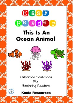 This Is An Ocean Animal Easy Reader Patterned Sentences for Beginner Readers
