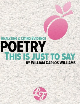 This Is Just To Say by William Carlos Williams (Common Core Poetry)